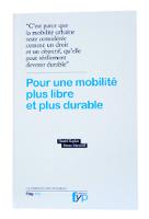 Couverture Pour une mobilit� plus libre et plus durable - © DR